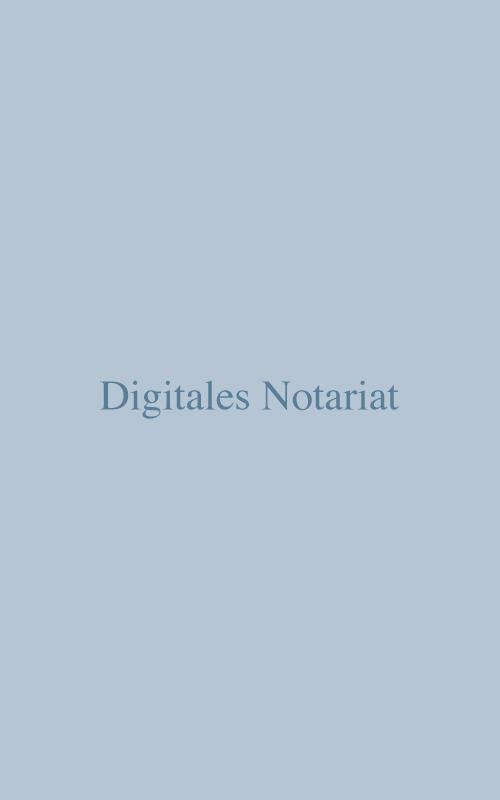 Digitales Notariat
